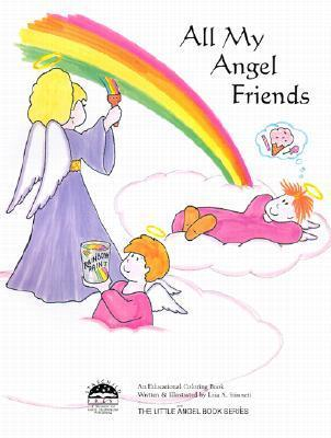All My Angel Friends (Coloring Book) (Little Angel Books)  by  Leia A. Stinnett