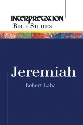 Jeremiah  by  Robert R. Laha
