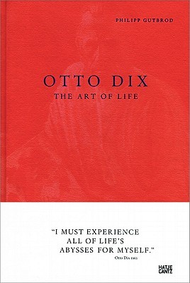 Otto Dix: Art to Read  by  Philipp Gutbrod