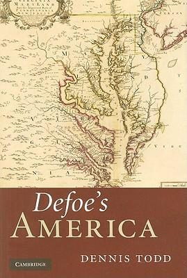 Defoes America Dennis Todd