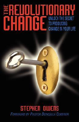 The Revolutionary Change  by  Stephen Owens