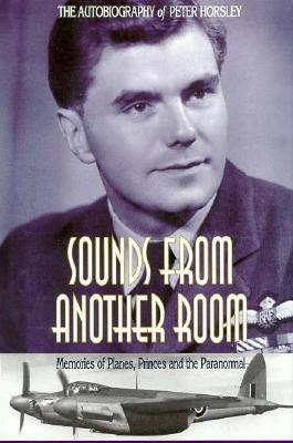 Sounds from Another Room Peter Horsley