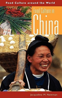Food Culture in China  by  Jacqueline M. Newman