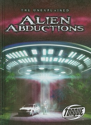 Alien Abductions  by  Justin Erickson