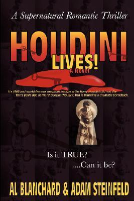 Houdini Lives!  by  Al Blanchard