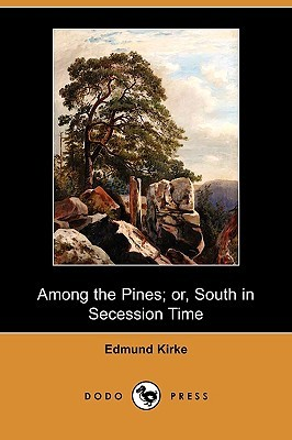 Among the Guerillas  by  Edmund Kirke