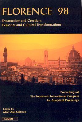 Florence 1998: Personal and Cultural Transformation  by  Mary Ann Mattoon