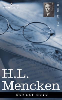 H.L. Mencken  by  Ernest Augustus Boyd