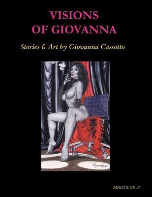 Visions of Giovanna Giovanna Casotto