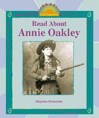 Read about Annie Oakley  by  Stephen Feinstein