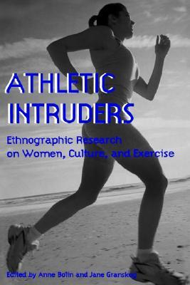 Athletic Intruders Anne Bolin