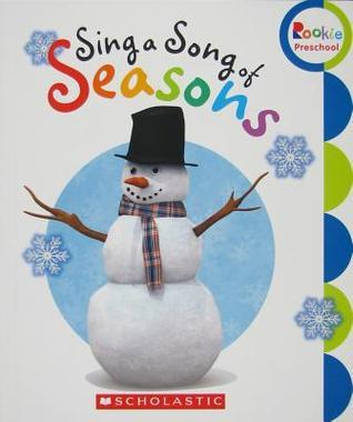 Sing a Song of Seasons  by  Childrens Press