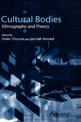 Cultural Bodies Ethnography  by  Jamilah Ahmed