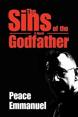 The Sins of the Godfather Peace Emmanuel