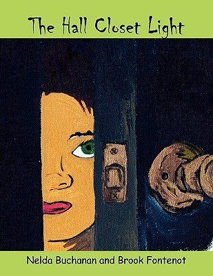 The Hall Closet Light  by  Nelda Buchanan