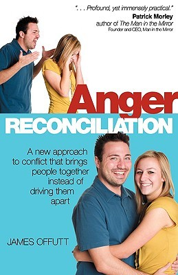 Anger Reconciliation  by  James Offutt