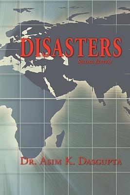 Disasters  by  Asim K. Dasgupta