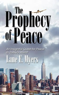 The Prophecy of Peace Lane E. Myers
