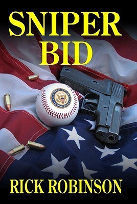 Sniper Bid  by  Rick Robinson
