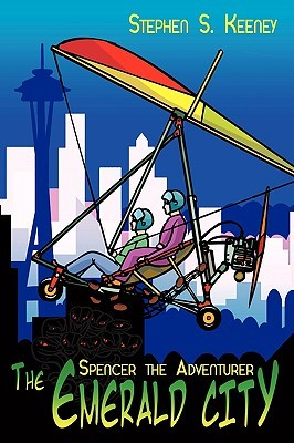 The Emerald City  by  Stephen S. Keeney