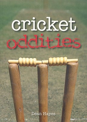 Cricket Oddities Dean Hayes