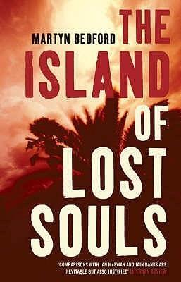 The Island Of Lost Souls Martyn Bedford