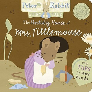 The Untidy House of Mrs. Tittlemouse  by  Beatrix Potter