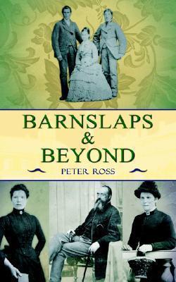 Barnslaps and Beyond Peter Ross