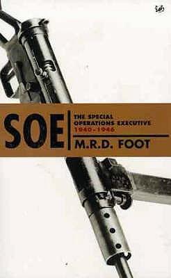 SOE in France  by  M.R.D. Foot
