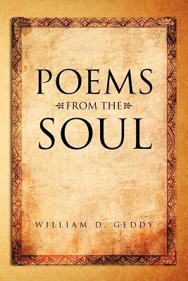 Poems From The Soul William D. Geddy