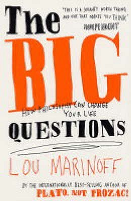 The Big Questions Lou Marinoff