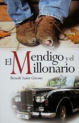 El Mendigo y El Millonario  by  Benoit Saint Girons