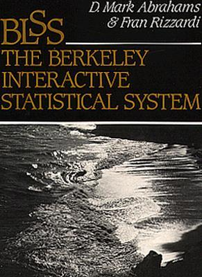 BLSS, the Berkeley Interactive Statistical System  by  D. Mark Abraham