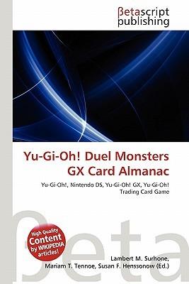 Yu-GI-Oh! Duel Monsters Gx Card Almanac NOT A BOOK