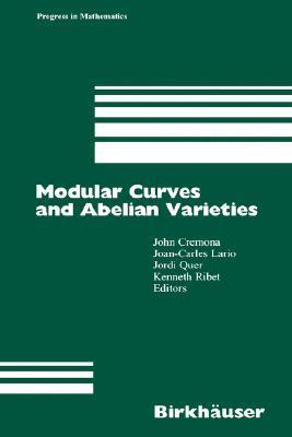 Modular Curves and Abelian Varieties  by  J. Cremona