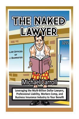 The Naked Restaurateur Michael      Carroll