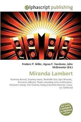 Miranda Lambert  by  Frederic P.  Miller