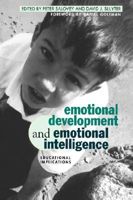Wisdom in Feeling: Psychological Processes in Emotional Intelligence. Emotions and Social Behavior. Peter Salovey