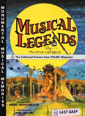 Musical legends: The Collected Comics from PULSE! Magazine  by  Justin Green