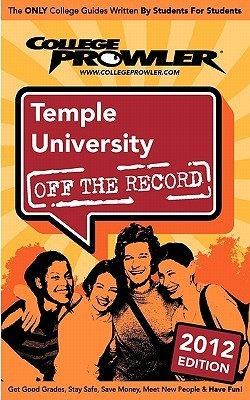 Temple University 2012: Off the Record  by  Jamira M. Burley