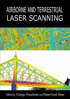 Airborne and Terrestrial Laser Scanning George Vosselman