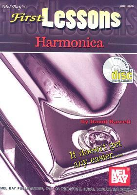 First Lessons: Harmonica [With CD]  by  David B. Barrett