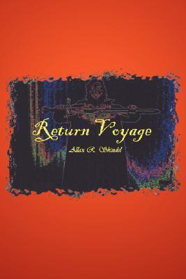 Return Voyage  by  Allan R. Shindel