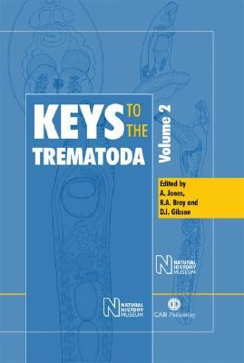 Keys to the Trematoda: Volume 2 Arlene Jones