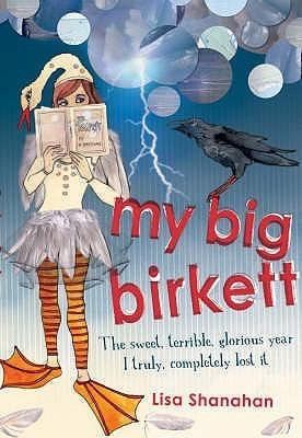 My Big Birkett  by  Lisa Shanahan