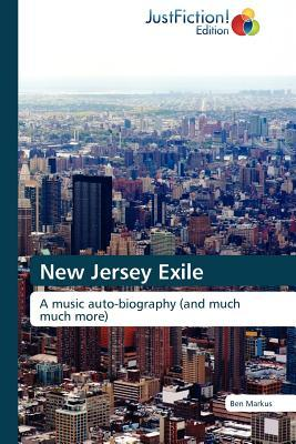 New Jersey Exile  by  Ben Markus