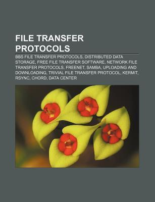 File Transfer Protocols: Kermit, Solarwinds, Packettrap, Plixer International, List of File Transfer Protocols, Ftam  by  Books LLC
