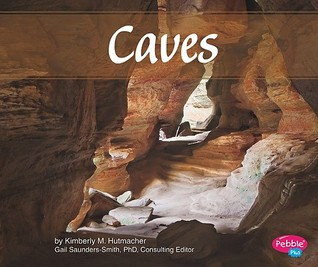 Caves  by  Kimberly M. Hutmacher