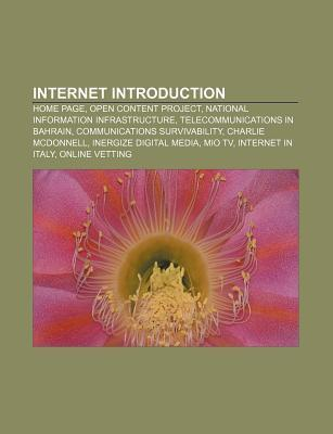 Internet Introduction: Home Page, Open Content Project, National Information Infrastructure, Telecommunications in Bahrain  by  Books LLC