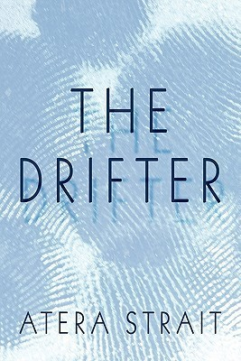 The Drifter  by  Atera Strait